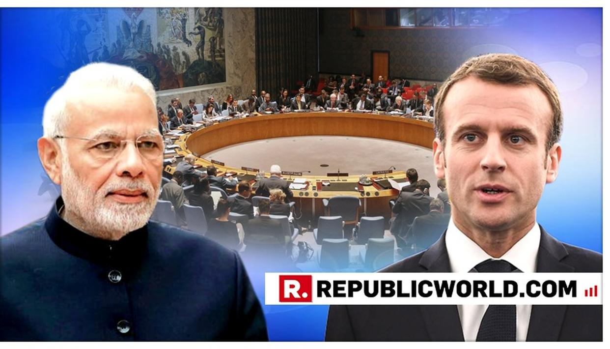 FRANCE PUSHES FOR INDIA, OTHERS AS PERMANENT UN SECURITY COUNCIL MEMBERS