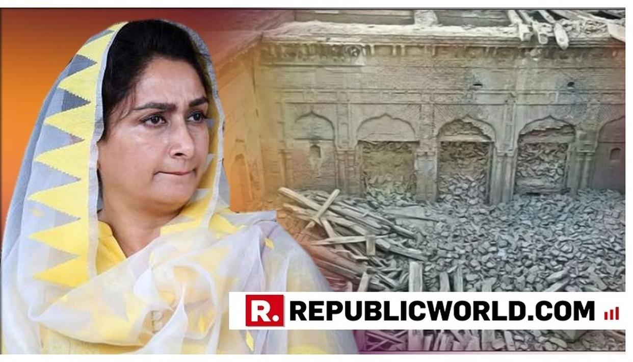 HARSIMRAT KAUR BADAL WANTS PM MODI TO TAKE UP GURU NANAK PALACE DEMOLITION ISSUE WITH PAKISTAN