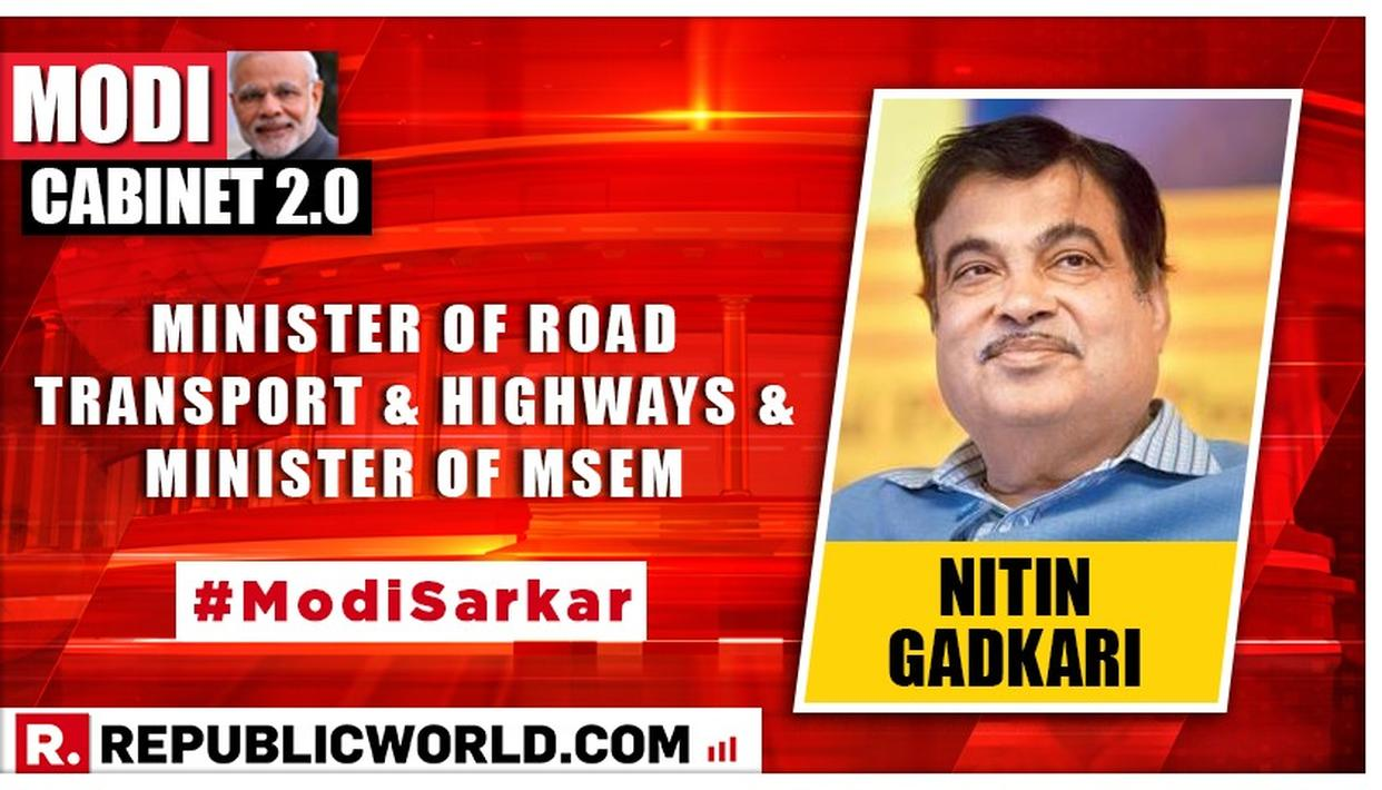 MODI CABINET 2.0: NITIN GADKARI IS THE NEW MINISTER OF ROAD TRANSPORT & HIGHWAYS, MSMES; FULL PORTFOLIO LIST OF THE SECOND NARENDRA MODI-LED NDA GOVERNMENT OUT