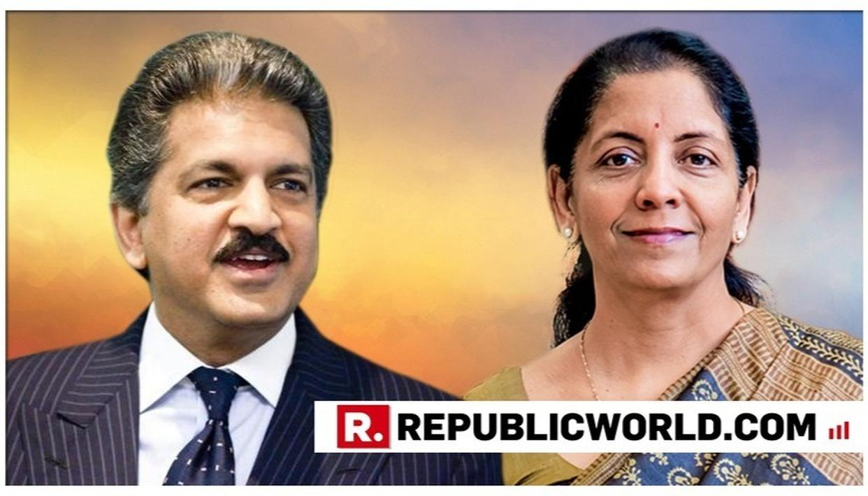 HERE'S WHAT ANAND MAHINDRA HAD TO SAY ABOUT NIRMALA SITHARAMAN AS SHE TAKES CHARGE AS FINANCE MINISTER OF INDIA
