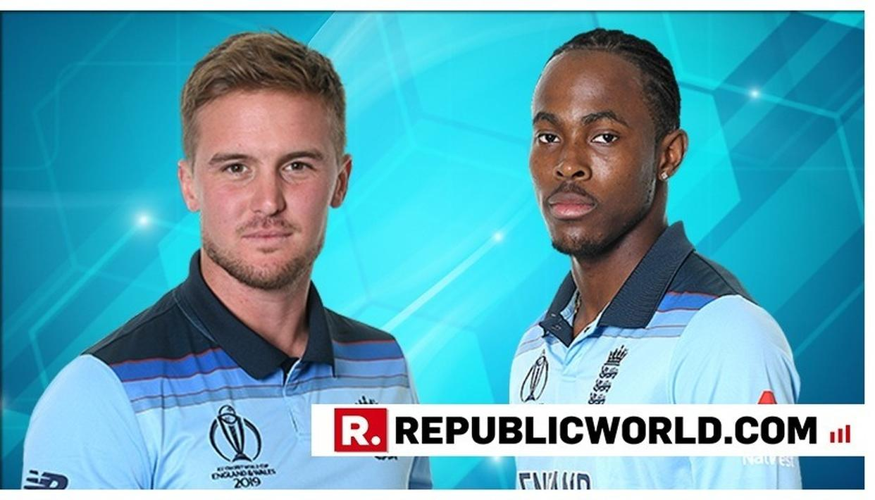 WORLD CUP 2019 | JOFRA ARCHER AND JASON ROY FINED FOR BREACHING THE ICC CODE OF CONDUCT WHILE PAKISTAN SKIPPER AND TEAM FINED FOR MINOR OVER RATE BREACH