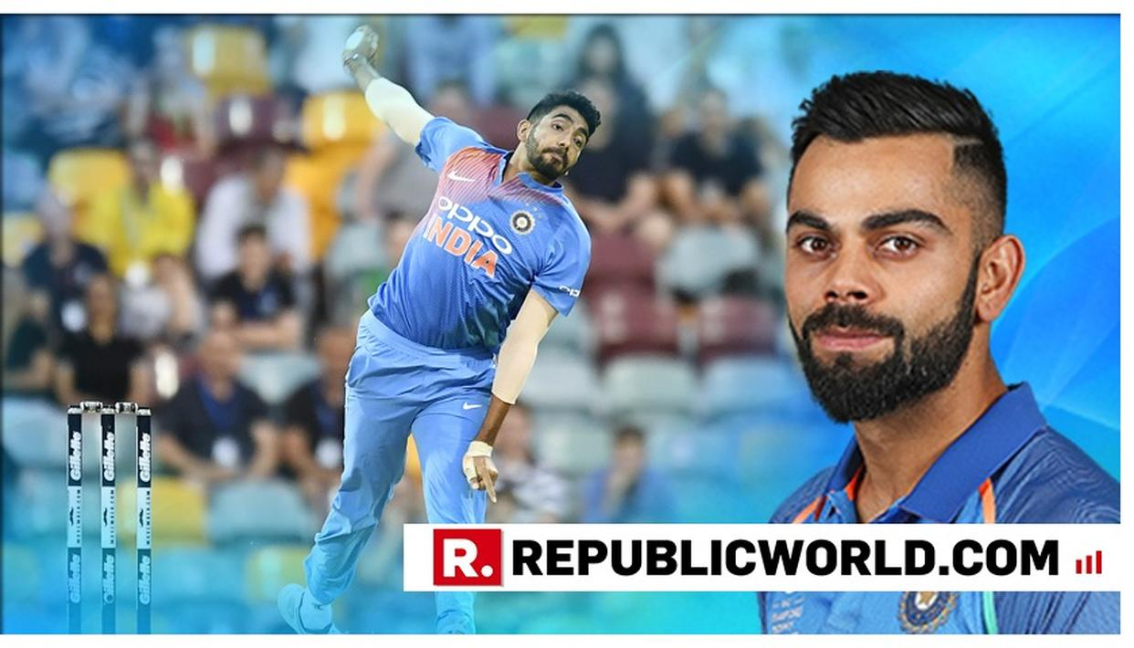 MUST-READ: VIRAT WAXES ELOQUENT ABOUT BUMRAH