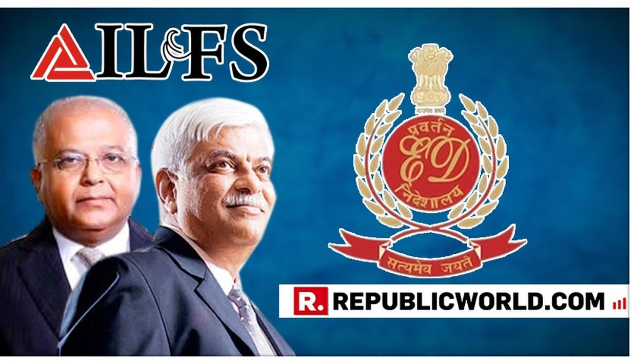 ED ARRESTS FORMER IL&FS DIRECTORS ARUN SAHA AND K RAMCHAND ON CHARGES INVOLVING ILLEGAL ACTIVITIES DETRIMENTAL TO THE GROUP