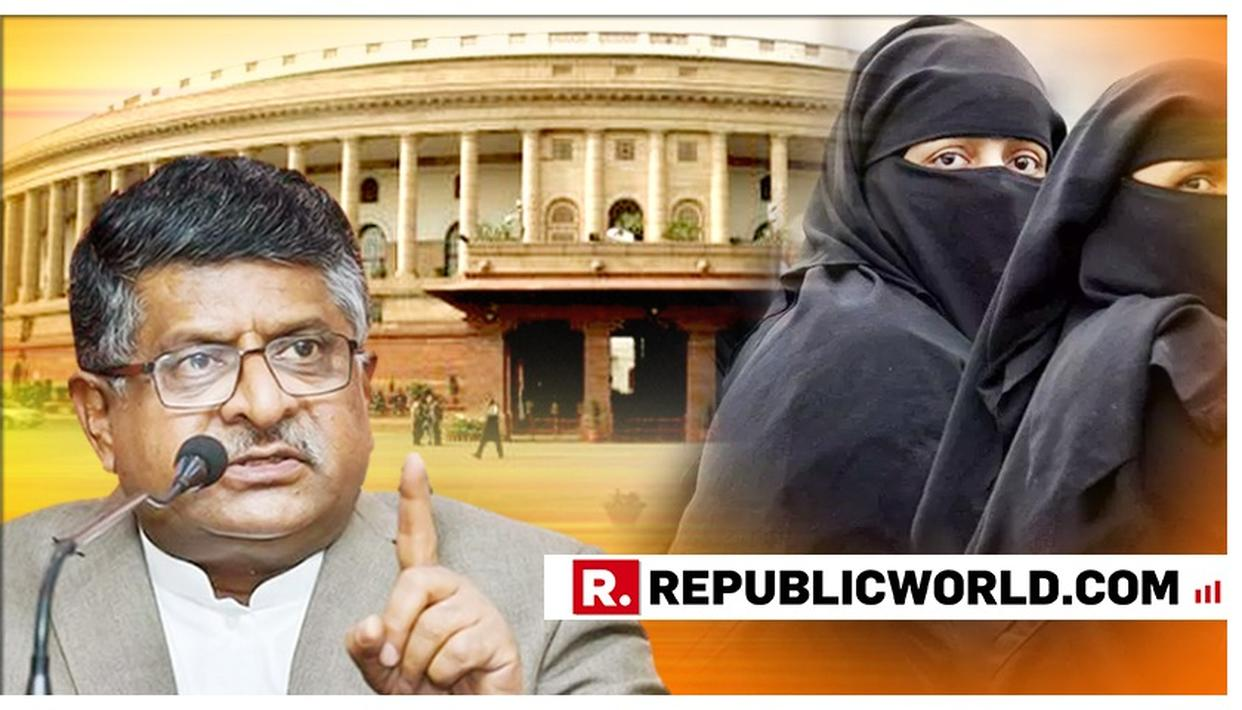 WATCH: 'DETERRENCE IS NECESSARY', SAYS LAW MINISTER RAVI SHANKAR PRASAD IN STRONG WORDED ARGUMENT AS HE INTRODUCES TRIPLE TALAQ BILL IN 17TH LOK SABHA