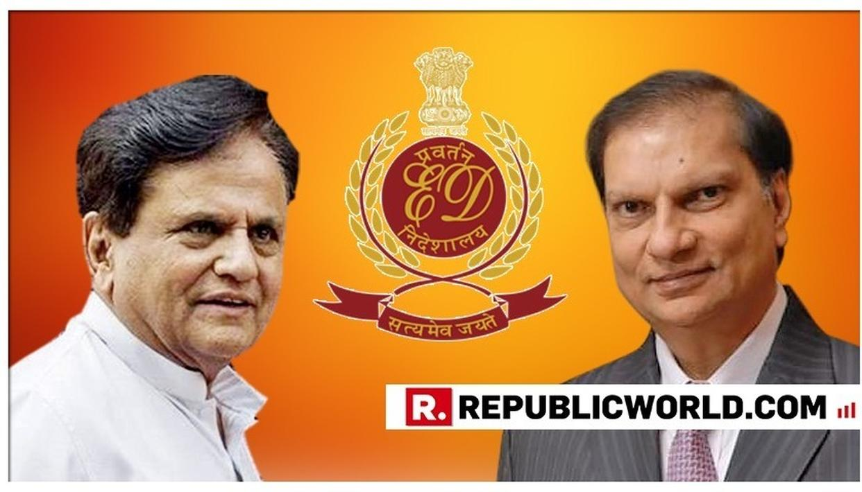 CONGRESS LINK EMERGES IN SANDESARA SCAM: WITNESSES SAY AHMED PATEL'S HOME WAS SCAM 'HEADQUARTERS', NAME HIS SON, SON-IN-LAW TO ENFORCEMENT DIRECTORATE - SOURCES