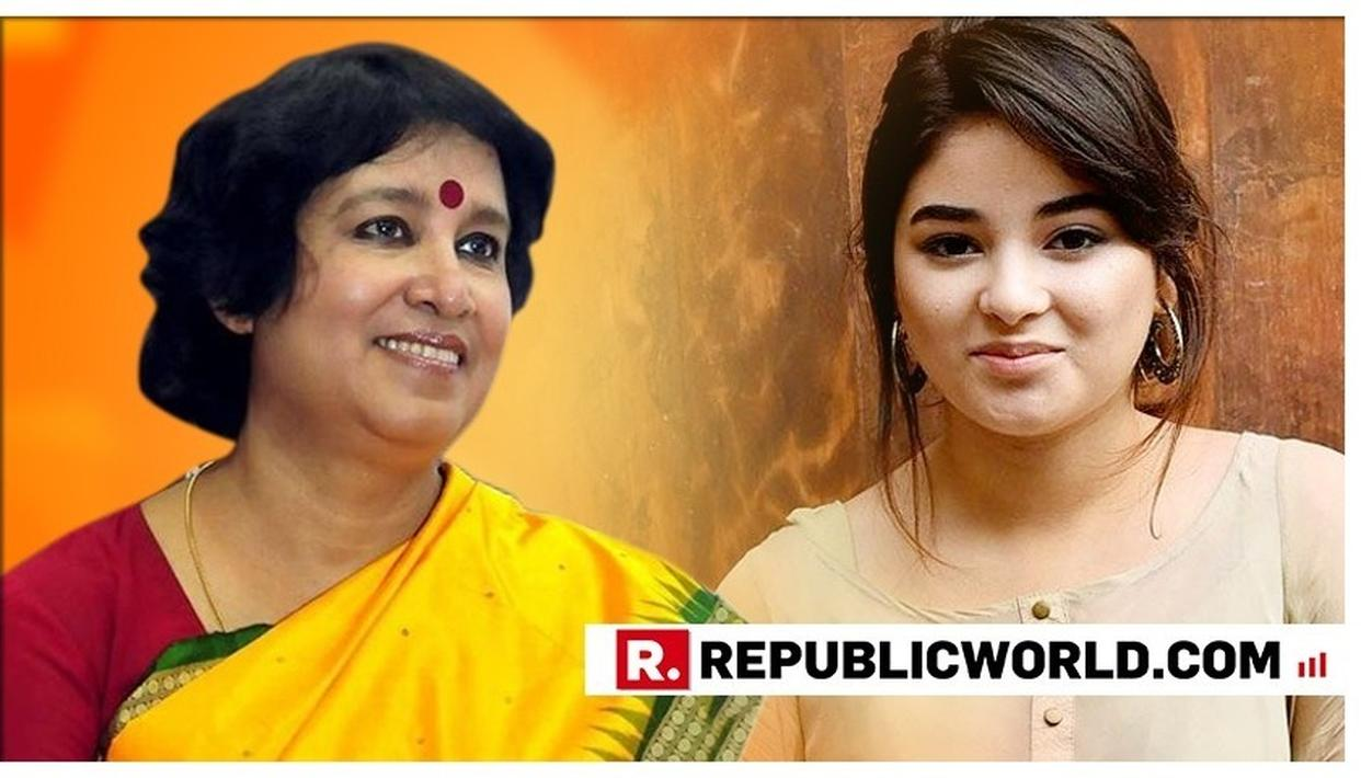 ZAIRA WASIM QUITS BOLLYWOOD |EXCLUSIVE: TASLIMA NASREEN TELLS 'DANGAL'STAR TO CONTINUE ACTING, POSTULATES THATSHE'S BEEN BRAINWASHED OR THREATENED BY FUNDAMENTALISTS