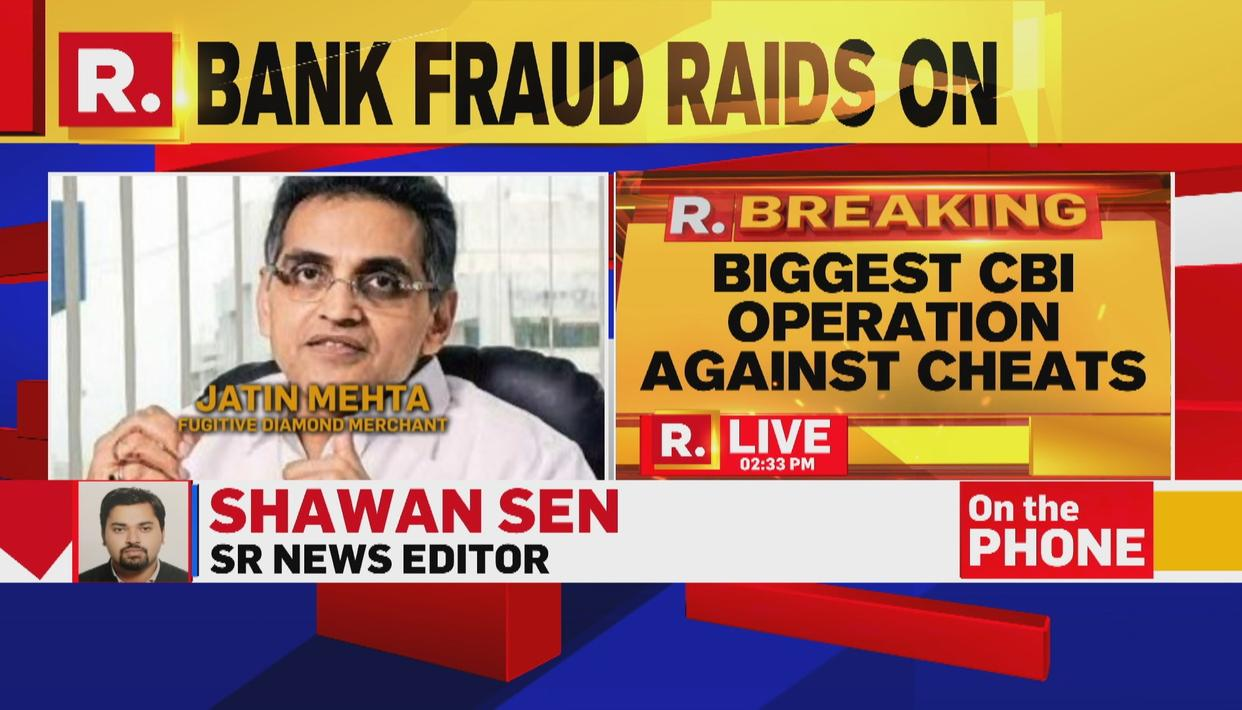 BIG CRACKDOWN BY CBI OVER BANK FRAUD CASES; COUNTRY-WIDE ACTION AT OVER 50 LOCATIONS, MULTIPLE CASES REGISTERED