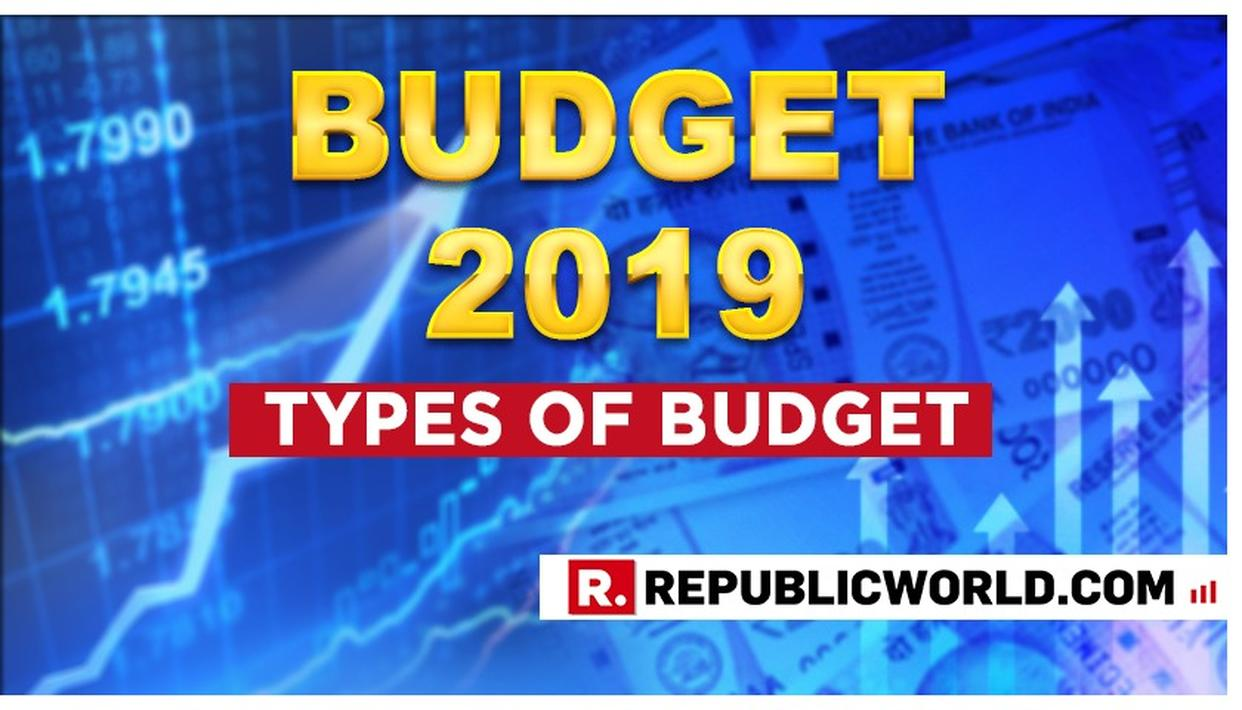 UNION BUDGET 2019: KNOW THE DIFFERENT TYPES OF BUDGETS IN INDIA, BEFORE NIRMALA SITHARAMAN'S SPEECH