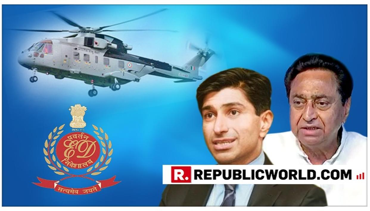 CLINCHER ACCESSED: KAMAL NATH'S NEPHEW RATUL PURI NAMED IN ED'S AGUSTAWESTLAND CHOPPER SCAM CHARGESHEET, MIDDLEMAN ALLEGES KICKBACKS