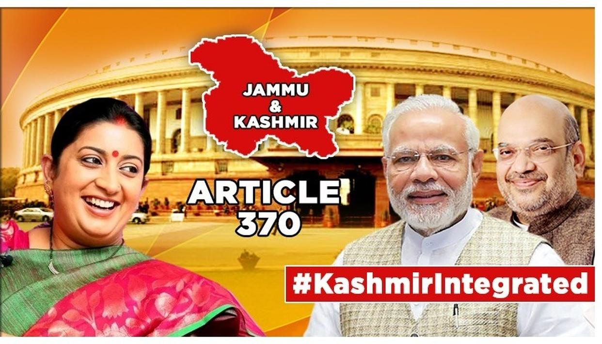 J&K'S ARTICLE 370 TO GO, SMRITI IRANI HERALDS 'ERA OF OPPORTUNITIES AND PROSPERITY' IN JAMMU AND KASHMIR