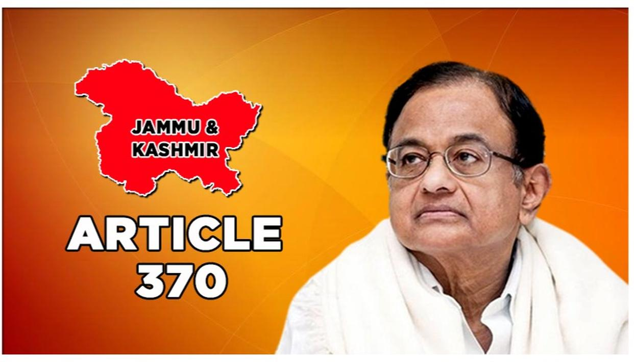 J&K: CONGRESS COMMUNALISES KASHMIR INTEGRATION, P CHIDAMBARAM SAYS, 'ARTICLE 370 REVOKED AS STATE IS MUSLIM-DOMINATED'