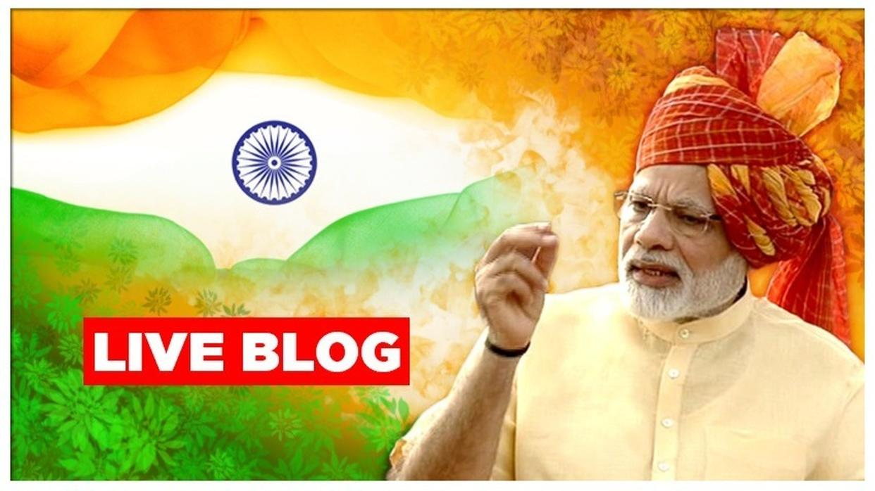 INDEPENDENCE DAY 2019 LIVE UPDATES: PM MODI'S SPEECH FROM RED FORT AS INDIA CELEBRATES 72 YEARS OF FREEDOM