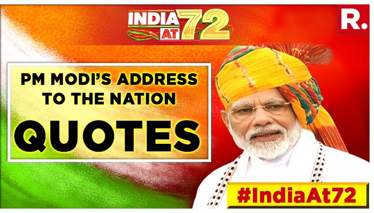 INDEPENDENCE DAY SPEECH: HERE ARE THE MOST IMPORTANT QUOTES FROM PM MODI'S SPEECH AT THE RED FORT