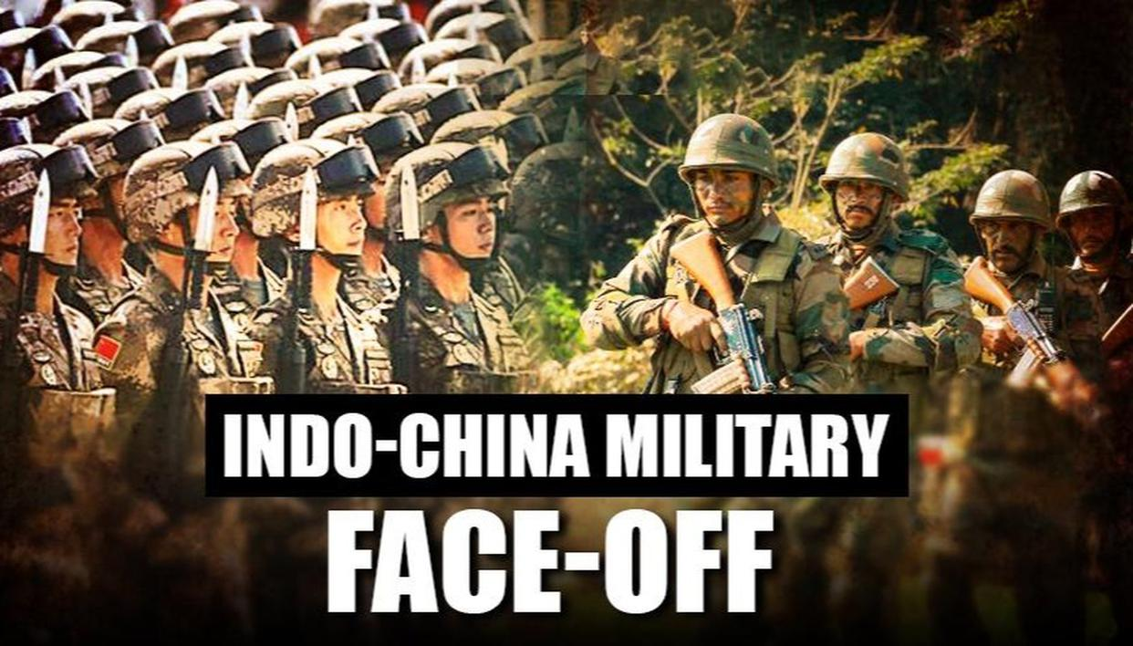 INDIA AND CHINA FACE-OFF IN LADAKH