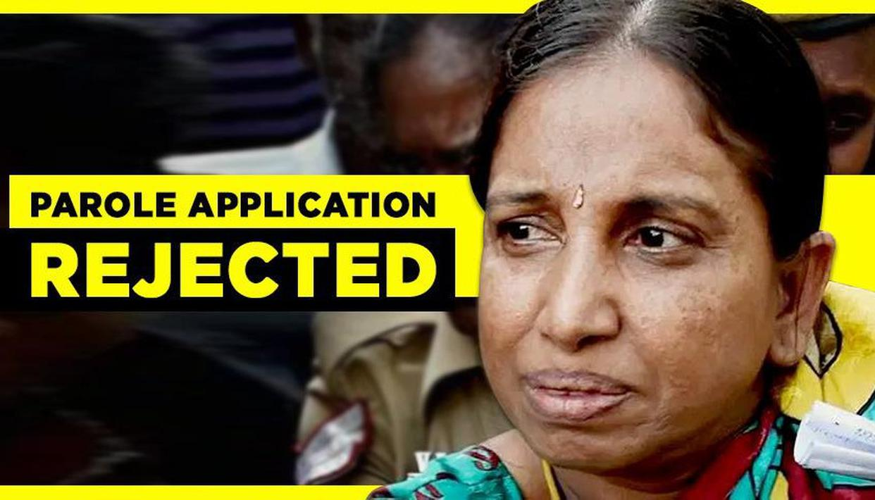 NALINI'S PAROLE EXTENSION REJECTED