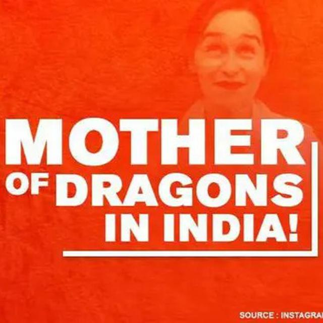 'MOTHER OF DRAGONS' VISITS INDIA