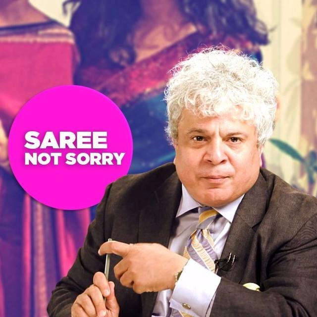 'NOT SORRY FOR THE SAREE'