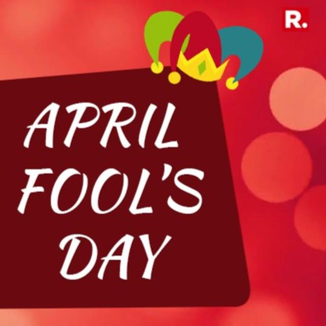 APRIL FOOL'S DAY 2018: A LIST OF BEST JOKES