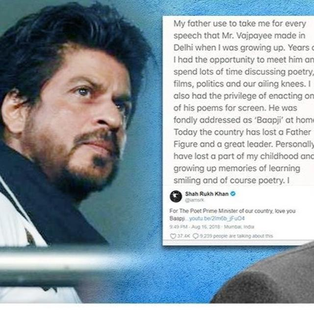 NETIZENS ARE MOVED BY SRK'S TRIBUTE TO ATAL BIHARI VAJPAYEE