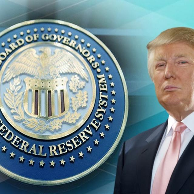 TRUMP SAYS FEDERAL RESERVE IS 'OUT OF CONTROL'