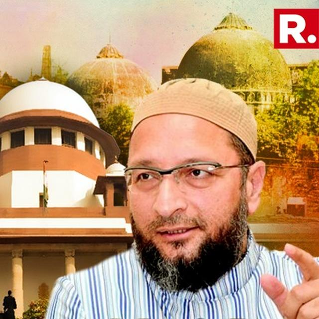 ASADUDDIN OWAISI CHALLENGES BJP GOVT TO BRING ORDINANCE IN AYODHYA LAND DISPUTE