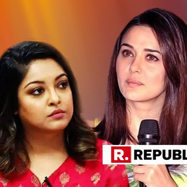 """FIRST RAKHI SAWANT AND NOW PREITY ZINTA,"" LAMENTS TANUSHREE DUTTA ON #METOO ROW"