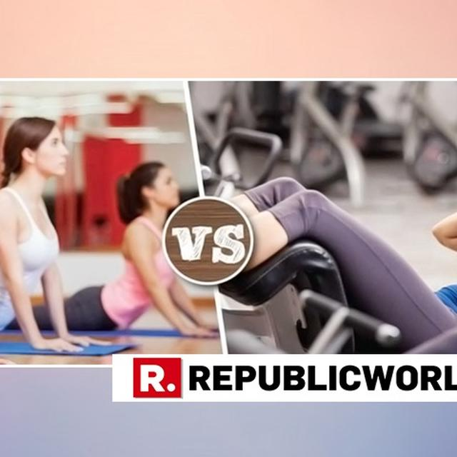 Yoga or Gym: The ideal workout dilemma