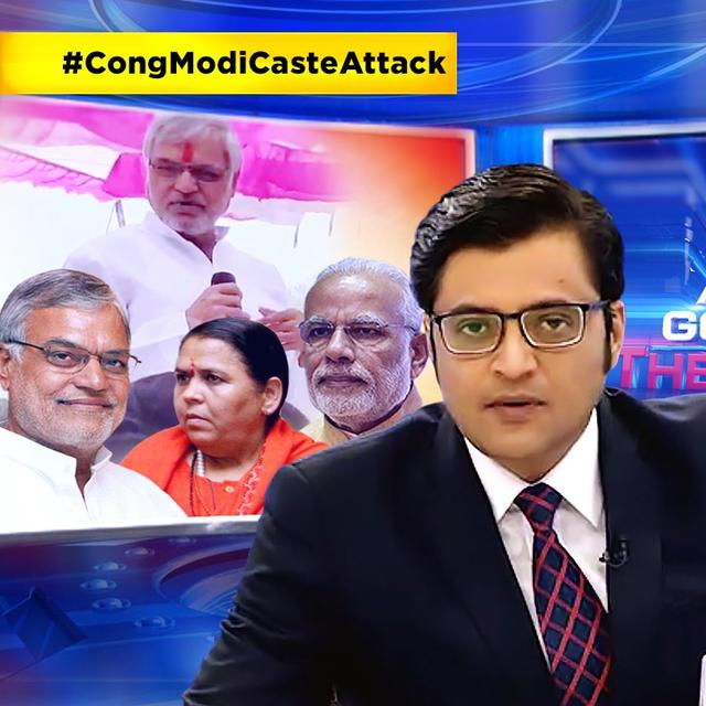 WATCH ARNAB'S TAKE ON #CongModiCasteAttack