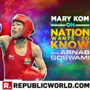 'MUHAMMAD ALI IS MY HERO, MY SUPERSTAR,' REVEALS MARY KOM TO ARNAB GOSWAMI ON NATION WANTS TO KNOW