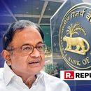 BJP-LED CENTRE THINKS IT OWNS RBI: CHIDAMBARAM