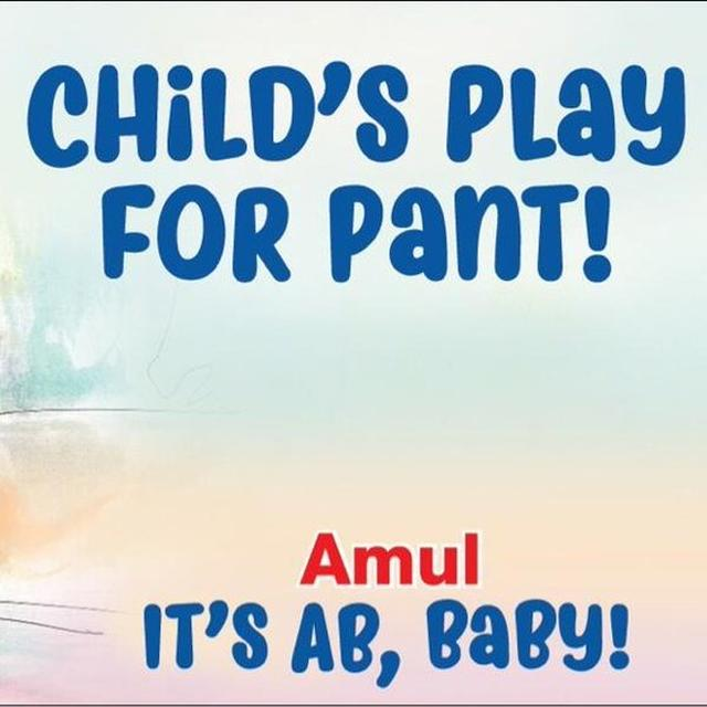 AMUL JOINS IN THE PAINE-PANT BANTER