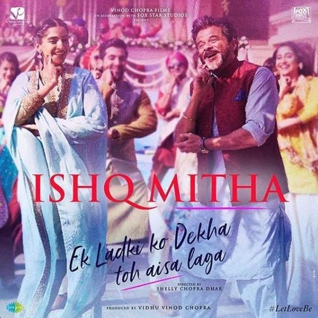 EK LADKI KO DEKHA TO AISA LAGA: SONAM KAPOOR CHECKS OFF THIS THING FROM HER BUCKET LIST WITH THE SONG 'ISHQ MITHA'