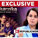 EXCLUSIVE | 'MY FILM IS BEING TARGETED': KANGANA RANAUT ON 'MANIKARNIKA: THE QUEEN OF JHANSI'