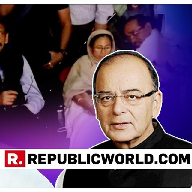 'KLEPTOCRAT'S CLUB NOW ASPIRES TO CAPTURE THE REIGNS OF INDIA', ARUN JAITLEY QUESTIONS MAMATA BANERJEE'S 'DHARNA STRATEGY'