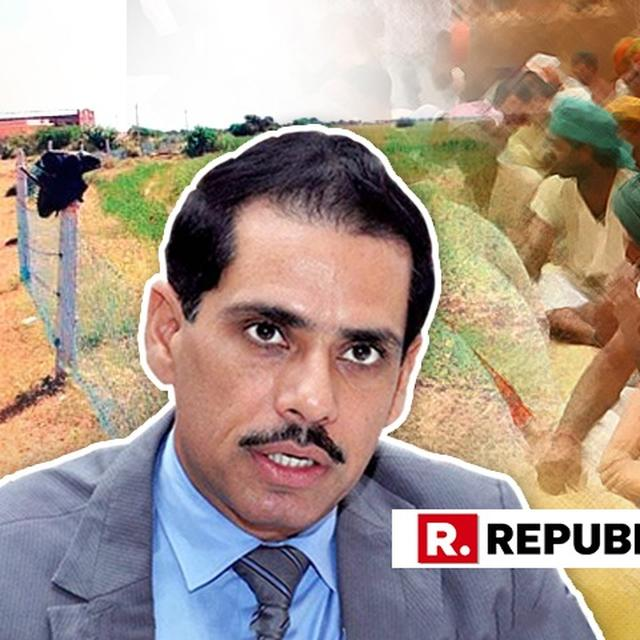 EXCLUSIVE | PLOTS IN BIKANER BELONGING TO THE POOR, PURPOSED FOR MILITARY RANGE WERE GRABBED BY ROBERT VADRA