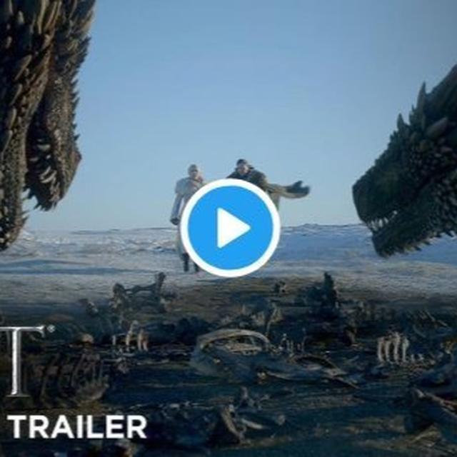 GAME OF THRONES SEASON 8 TRAILER OUT