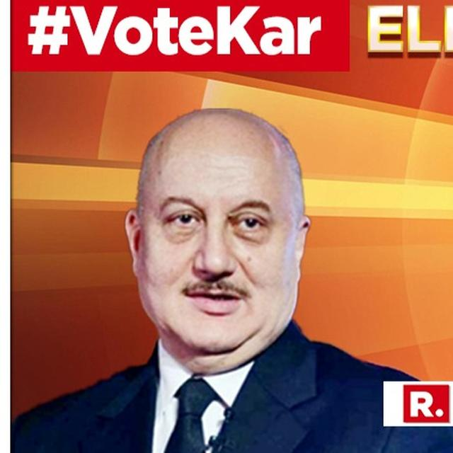 'IT IS THROUGH OUR VOTE WE ENSURE A GOVT. WE NEED AND WE DESERVE': ANUPAM KHER RESPONDS TO PM MODI'S 'VOTE KAR' APPEAL FOR THE 2019 ELECTIONS