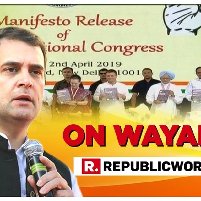 WATCH: RAHUL GANDHI IS ASKED 'WHY ARE YOU CONTESTING FROM WAYANAD?'