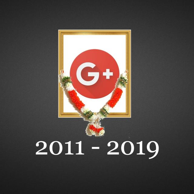 REST IN PEACE: GOOGLE+ OFFICIALLY DIES TODAY
