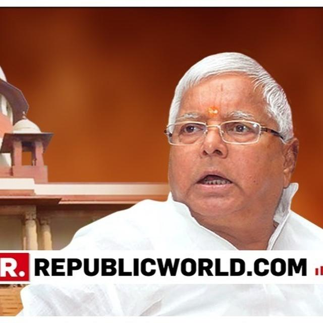 SC TO HEAR LALU YADAV'S BAIL PLEA ON APR 10, ASKS CBI TO FILE REPLY