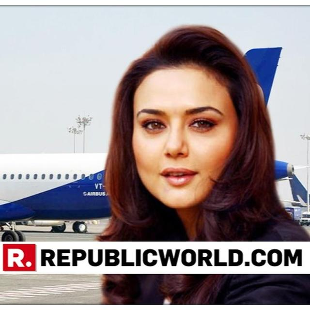 GOAIR ISSUES STATEMENT AFTER REPORTS OF PREITY ZINTA BEING DENIED BOARDING A FLIGHT CIRCULATED, READ HERE
