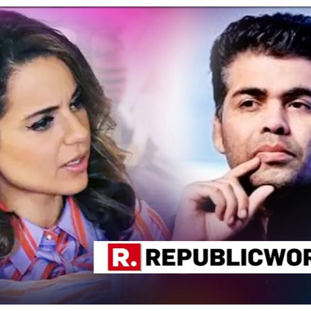 NETIZENS ASK 'ALL IS WELL?' AFTER KARAN JOHAR CALLS KANGANA RANAUT AS 'ONE OF THE BEST ACTRESSES' IN THE INDUSTRY