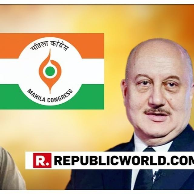 """ALL INDIA MAHILA CONGRESS AND FILMMAKER RAM SUBRAMANIAN RESPOND TO ANUPAM KHER AFTER HIS TWEET ON GROUP WITHIN FRATERNITY """"CAMPAIGNING FOR OPPOSITION"""" GOES VIRAL"""
