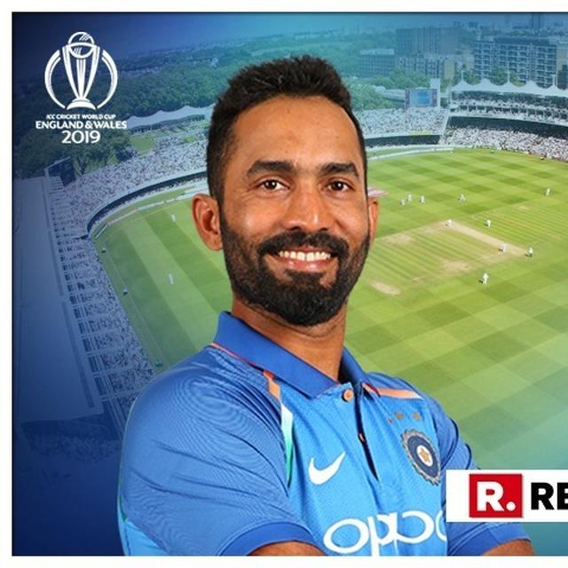 WORLD CUP 2019: DINESH KARTHIK FEELS HE MADE IT TO THE SQUAD FOR THIS REASON