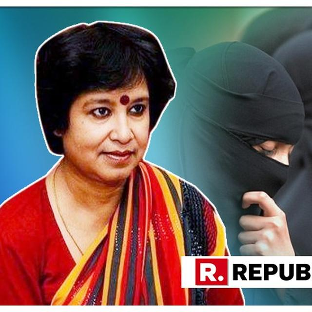TASLIMA NASREEN ALSO SEEKS BURQA BAN BUT NOT OVER SECURITY, SAYS 'IT MIGHT NOT STOP TERRORISM BUT IT WILL STOP WOMEN FROM BEING FACELESS ZOMBIES'