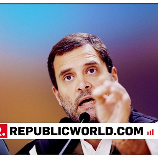 MODI HAS HATRED FOR MY FAMILY, ONLY LOVE CAN DEFEAT HIM: RAHUL
