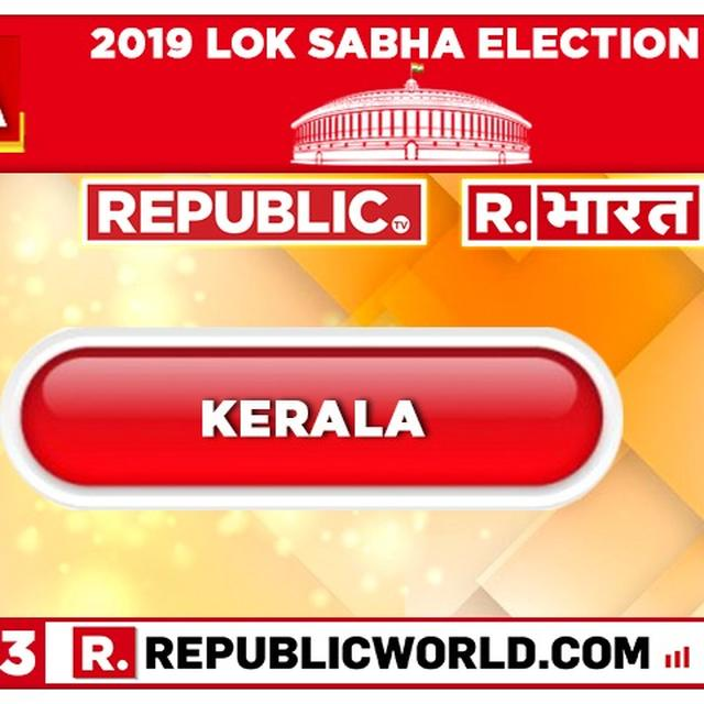 2019 LOK SABHA ELECTION RESULTS: CONGRESS-LED UDF WINS BIG BAGGING 19 SEATS WHILE THE LDF IS LEFT WITH 1 SEAT