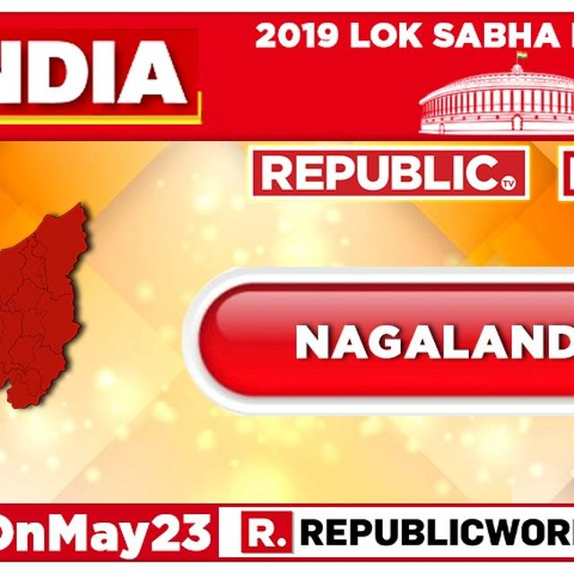 2019 LOK SABHA ELECTION RESULTS FOR NAGALAND: NDPP, SUPPORTED BY THE BJP, RETAINS SOLE SEAT IN THE STATE