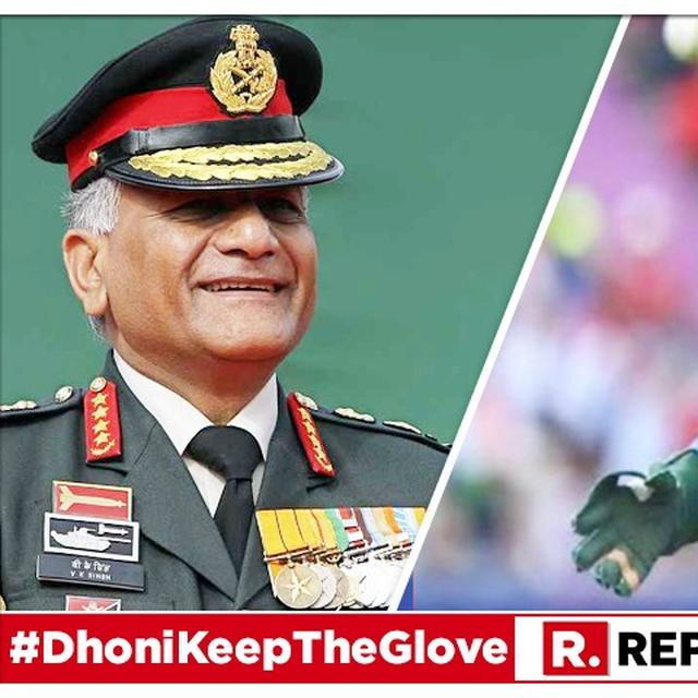 'DHONI HAS SHOWN HIS LOVE FOR THE FORCES' SAYS FORMER ARMY CHIEF GEN VK SINGH, BACKING MS DHONI'S DECISION TO KEEP THE 'BALIDAAN' BADGE ON HIS WICKETKEEPING GLOVES