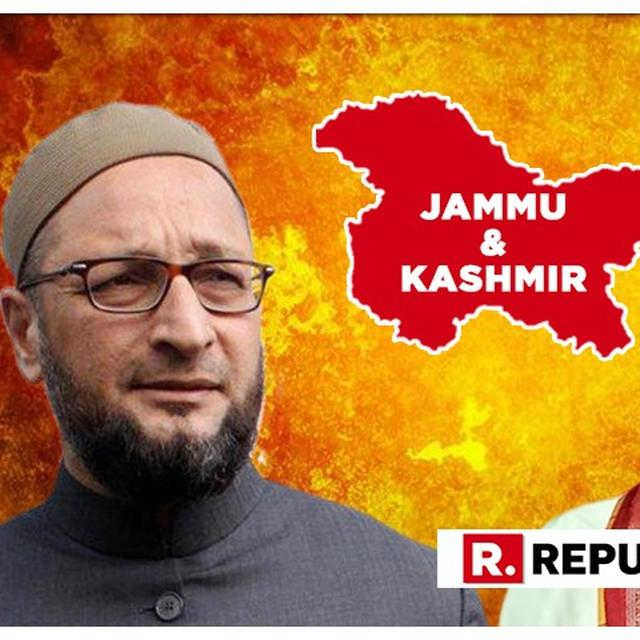 "ASADUDDIN OWAISI CHALLENGES CENTRE ON ""CLAIMS OF PEACE IN KASHMIR"", QUESTIONS ""EXTENSIVE ARRANGEMENTS"" FOR HOME MINISTER'S VISIT IN STATE"
